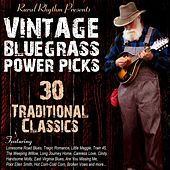 Vintage Bluegrass: Power Picks - 30 Traditional Classics by Various Artists