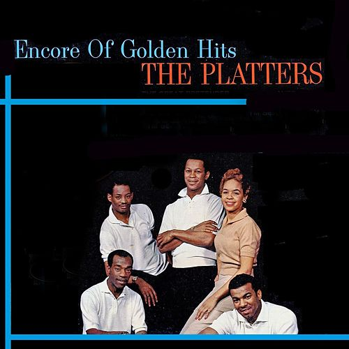 Encore of Their Golden Hits by The Platters