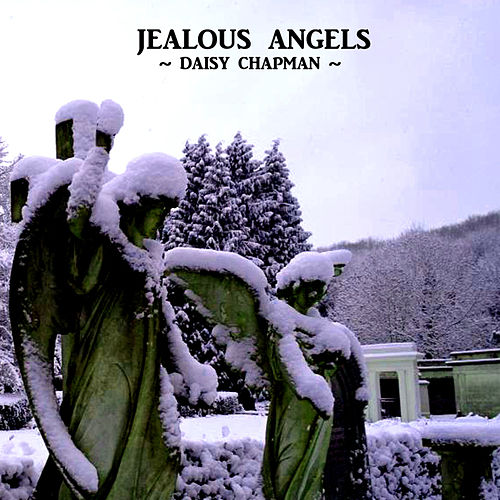 Jealous Angels by Daisy Chapman