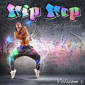 Hip Hop - The 80's Old School, Vol. 1 by Various Artists