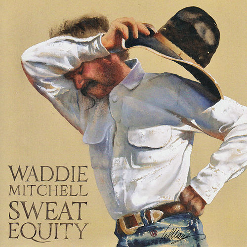 Sweat Equity by Waddie Mitchell