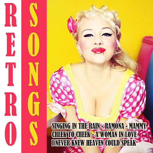 Retro Songs by Various Artists