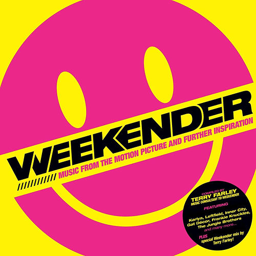 Weekender (Music From The Motion Picture And Further Inspiration) by Various Artists