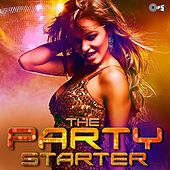 The Party Starter by Various Artists