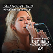 Good Hearted Woman by Lee Holyfield
