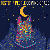 Coming of Age by Foster The People