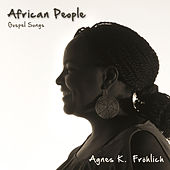African People, Gospel Songs von Agnes Kimathi-Fröhlich