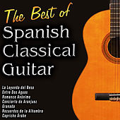 The Best of Spanish Classical Guitar by Various Artists