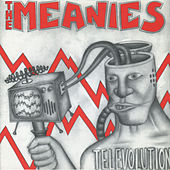 Televolution by The Meanies