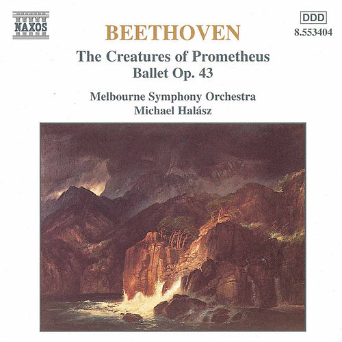 The Creatures Of Prometheus by Ludwig van Beethoven