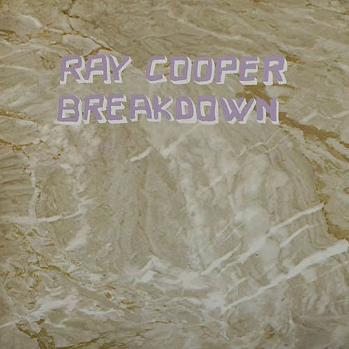 Breakdown by Ray Cooper