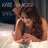 Safe by Katie Armiger