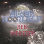 Silver Moonlight von Ben Webster