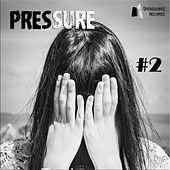Pressure #2 by Various Artists