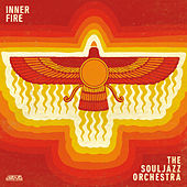 Inner Fire by The Souljazz Orchestra