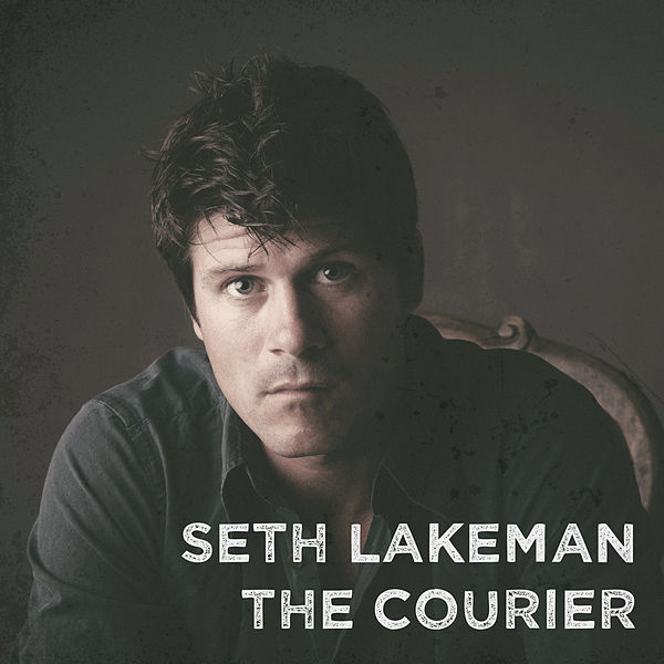 SETH LAKEMAN - THE COURIER LYRICS - SongLyrics.com