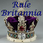 Rule Britannia by Various Artists