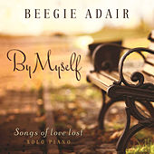 By Myself by Beegie Adair