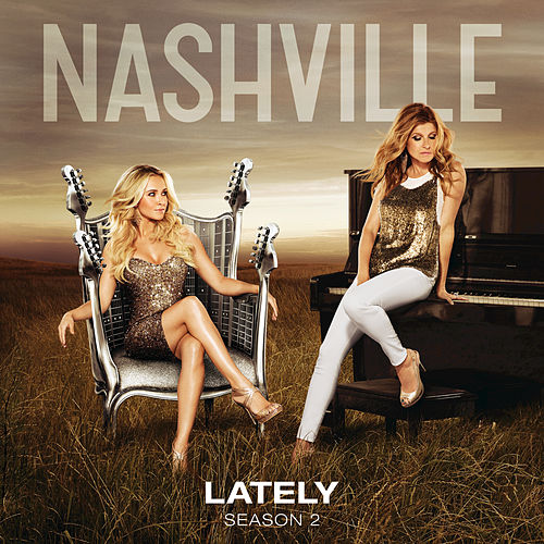 Lately by Nashville Cast