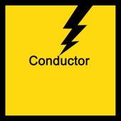 Conductor by Chris Weeks