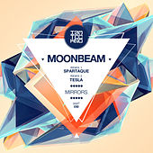 Mirrors Incl. Spartaque, Tesla Remix by Moonbeam