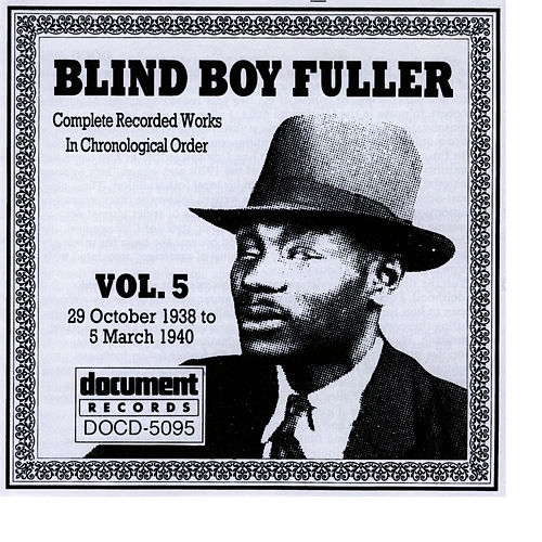 Blind Boy Fuller Vol. 5 (1938-40) by Blind Boy Fuller