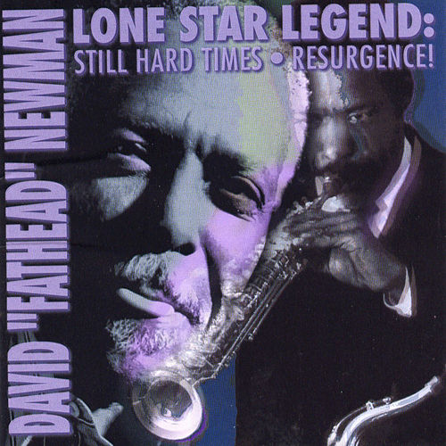 Lone Star Legend by David 'Fathead' Newman