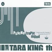 PsYcHotRopIc MoOd by Tara King Th. (tkth)