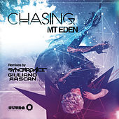 Chasing (Remixes) by Mt. Eden