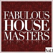 Fabulous House Masters, Vol. 1 by Various Artists