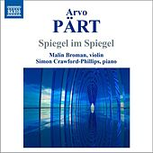 Pärt: Spiegel im Spiegel (Version for Violin and Piano) by Malin Broman