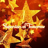 Superstars of Tomorrow by Various Artists