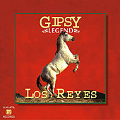 Gipsy Legend by Los Reyes