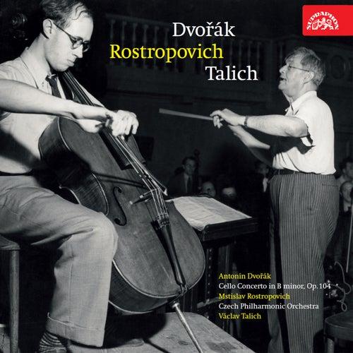 Dvořák: Cello Concerto No. 2 in B Minor by Mstislav Rostropovich