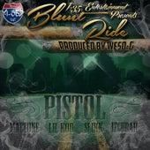 Blunt Ride (feat. Mattone, Lil Koo, Slikk & Izcubar) by Pistol