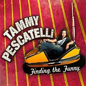 Finding The Funny by Tammy Pescatelli