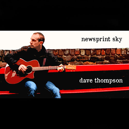 Newsprint Sky by Dave Thompson