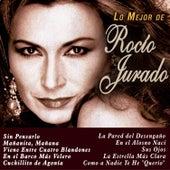 Lo Mejor de Rocio Jurado by Rocio Jurado