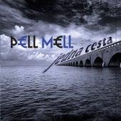 Jedna cesta by Pell Mell