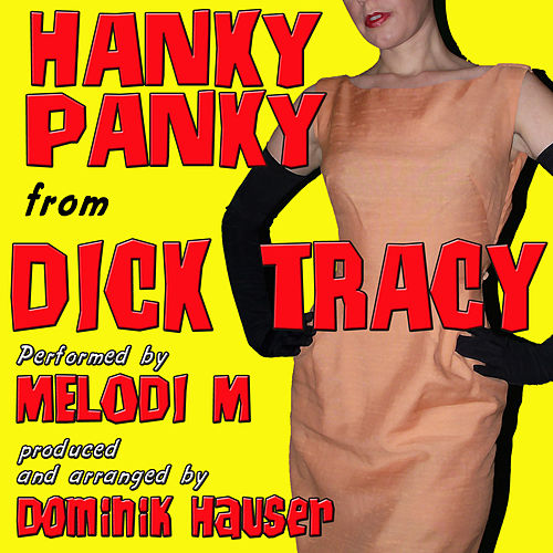 Hanky Panky (From 'Dick Tracy') by Dominik Hauser