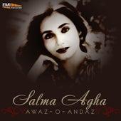 Awaz-O-Andaz by Salma Agha