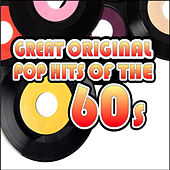 Great Original Pop Hits of the 60's by Various Artists