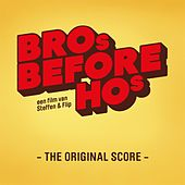 Bro's Before Ho's (The Original Score) by Various Artists
