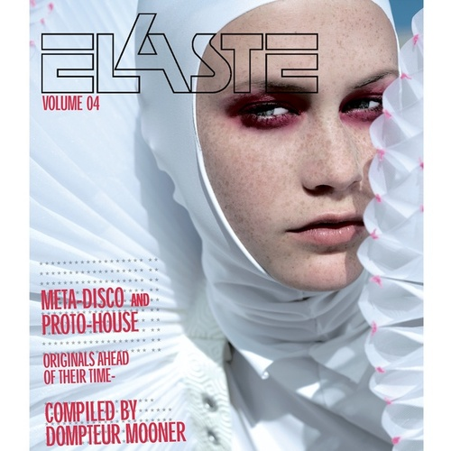 Elaste Volume 4 - compiled by Dompteur Mooner by Various Artists