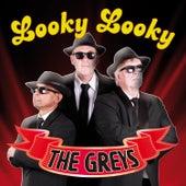 Looky Looky by Los Grey's