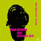 Brightest Star (feat. Neslihan Işık) by Sinan Mercenk
