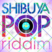 Selector HEMO presents Shibuya Pop Riddim von Various Artists