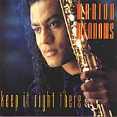 Keep It Right There by Marion Meadows