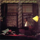 High & Outside by Steve Goodman