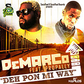 Deh Pon Mi Way - Single by Various Artists